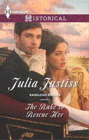 The Rake to Rescue Her ebook by Julia Justiss
