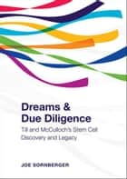 Dreams and Due Diligence ebook by Joe  Sornberger