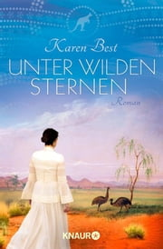 Unter wilden Sternen - Roman ebook by Karen Best