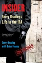 Insider ebook by Gerry Bradley,Brian Feeney