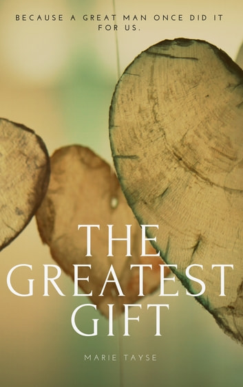 The Greatest Gift ebook by Marie Tayse