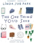 The One Thing You'd Save ebook by Linda Sue Park, Robert Sae-Heng