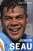 Junior Seau ebook by Jim Trotter