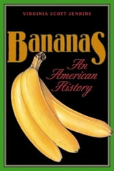 Bananas - An American History ebook by Virginia Jenkins
