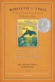 A Ring of Endless Light - The Austin Family Chronicles, Book 4 ebook by Madeleine L'Engle