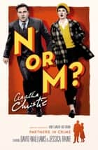 N or M? (Tommy & Tuppence) ebook by Agatha Christie