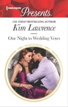 One Night to Wedding Vows ekitaplar by Kim Lawrence