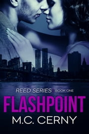 Flashpoint - Reed Series, #1 ebook by M.C. Cerny