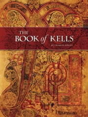 The Book of Kells - *BARGAIN FULL EDITION ebook by Charles Gidley