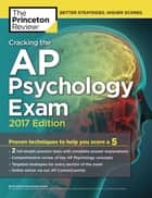 Cracking the AP Psychology Exam, 2017 Edition - Proven Techniques to Help You Score a 5 ebook by Princeton Review