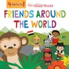 Disney It's A Small World: Friends Around the World ebook by Disney Book Group