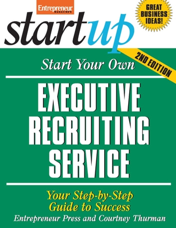 Start Your Own Net Service Business: Your Step-By-Step Guide to Success (StartUp Series)
