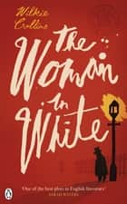 The Woman in White ebook by Wilkie Collins, Matthew Sweet