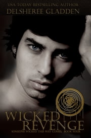 Wicked Revenge ebook by DelSheree Gladden