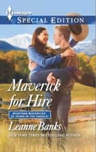 Maverick for Hire ebook by Leanne Banks