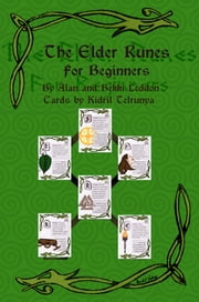 The Elder Runes for Beginners ebook by Kidril Telrunya