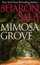 Mimosa Grove ebook by Sharon Sala