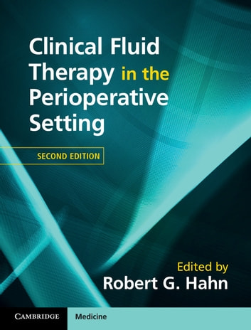 Clinical Fluid Therapy in the Perioperative Setting ebook by