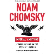 Imperial Ambitions - Conversations on the Post-9/11 World audiobook by Noam Chomsky, David Barsamian
