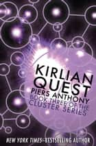 Kirlian Quest ebook by Piers Anthony