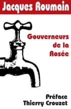 Gouverneurs de la Rosée ebook by Jacques Roumain, Thierry Crouzet