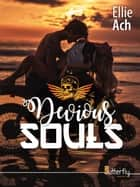 Devious Souls ebook by Ellie Ach
