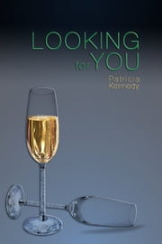 Looking for You ebook by Patricia Kennedy