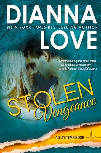 Stolen Vengeance: Slye Temp Book 5 ebook by Dianna Love
