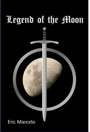 Legend of the Moon ebook by Eric Marcelo