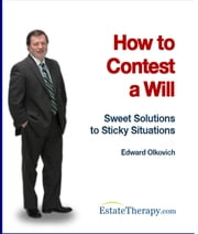 How to Contest a Will ebook by Edward Olkovich