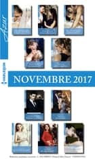 10 romans Azur + 1 gratuit (n°3885 à 3894-Novembre 2017) ebook by Collectif