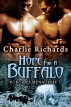 Hope for a Buffalo ebook by Charlie Richards