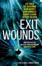 Exit Wounds ebook by Paul Kane, Marie O'Regan