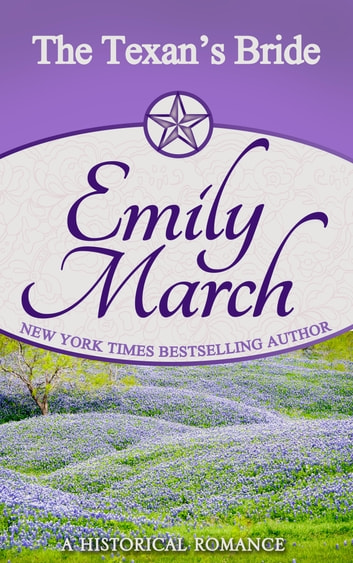 The Texan's Bride ebook by Emily March