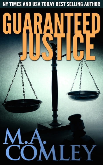 Guaranteed Justice ebook by M A Comley