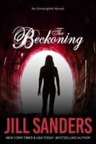 The Beckoning ebook by Jill Sanders