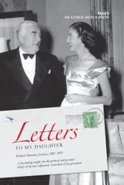 Letters to my Daughter ebook by Robert Menzies,Heather Henderson