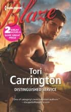 Distinguished Service - An Anthology ebook by Tori Carrington