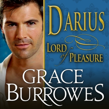 Darius - Lord of Pleasure audiobook by Grace Burrowes