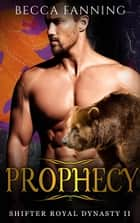 Prophecy ebook by Becca Fanning