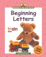 Beginning Letters ebook by Bryant-Mole, Karen