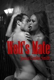 Wolf's Mate ebook by Jessica Coulter Smith