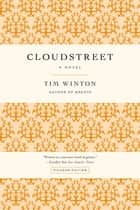 Cloudstreet ebook by Tim Winton