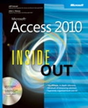 Microsoft Access 2010 Inside Out ebook by Jeff Conrad,John L. Viescas