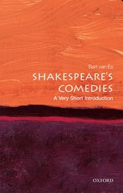 Shakespeare's Comedies: A Very Short Introduction ebook by Bart van Es