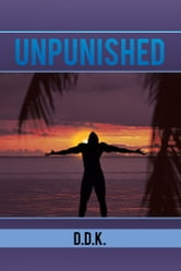 Unpunished ebook by D.D.K.