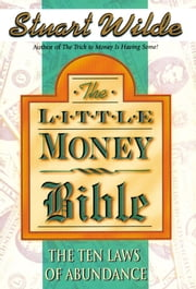 The Little Money Bible ebook by Stuart Wilde