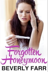 Forgotten Honeymoon ebook by Beverly Farr