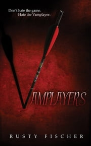 Vamplayers ebook by Rusty Fischer
