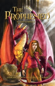 The Prophesied ebook by Kathryn Friesen